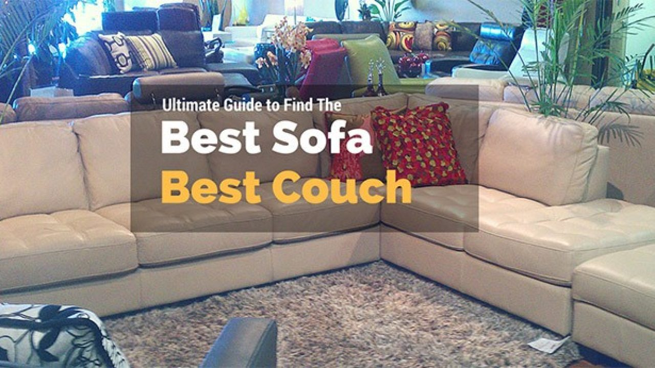 The Best Couches – Best Sofas Reviews : The Most Comfortable Couch ...